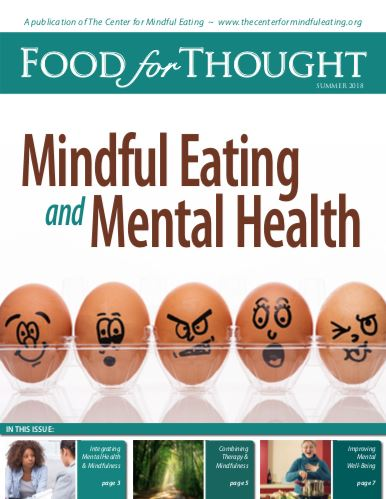 This Edition Of Food For Thought Will Help Professionals Understand The Many Mental Health Issues That Contribute To Unhealthy Eating Patterns